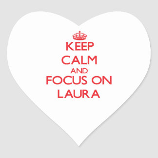 Mantenha a calma e o foco em Laura