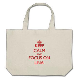 Mantenha a calma e o foco em Lina