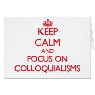 Mantenha a calma e o foco em linguagens cotidianas