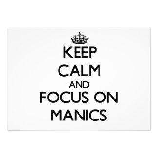 Mantenha a calma e o foco em Manics