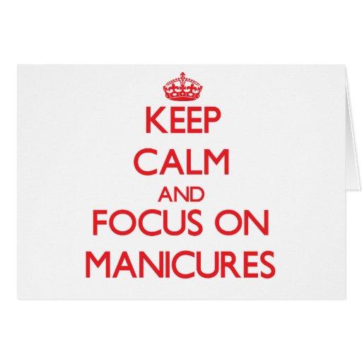 Mantenha a calma e o foco em Manicures Cartao