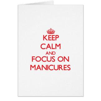 Mantenha a calma e o foco em Manicures
