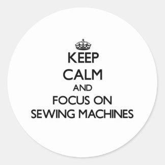 Mantenha a calma e o foco em máquinas de costura adesivo em formato redondo