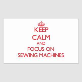 Mantenha a calma e o foco em máquinas de costura adesivos retangular