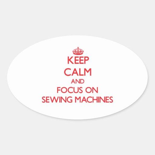 Mantenha a calma e o foco em máquinas de costura adesivos ovais
