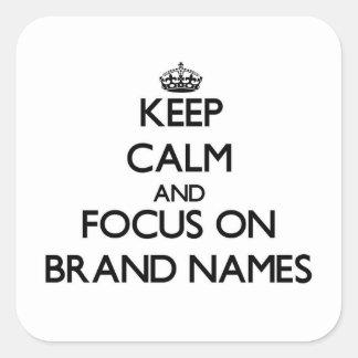 Mantenha a calma e o foco em marcas
