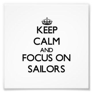Mantenha a calma e o foco em marinheiros foto