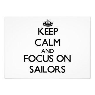 Mantenha a calma e o foco em marinheiros