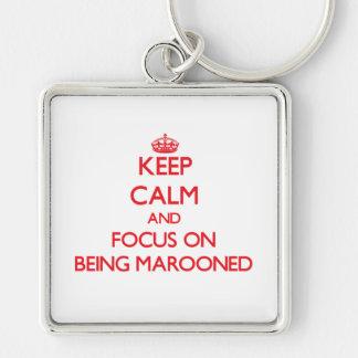 Mantenha a calma e o foco em Marooned Chaveiros