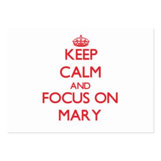 Mantenha a calma e o foco em Mary