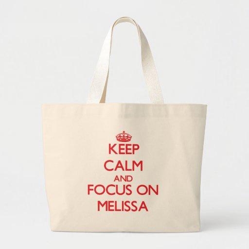 Mantenha a calma e o foco em Melissa Bolsa