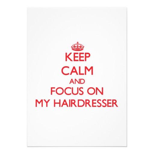 Mantenha a calma e o foco em meu cabeleireiro convites personalizado