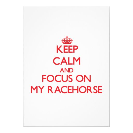 Mantenha a calma e o foco em meu cavalo de corrida convites