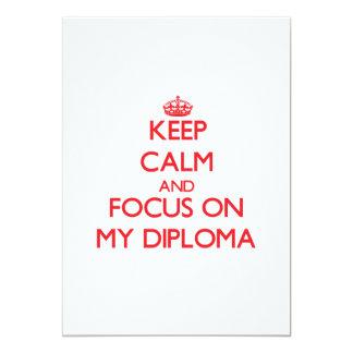 Mantenha a calma e o foco em meu diploma convite personalizados