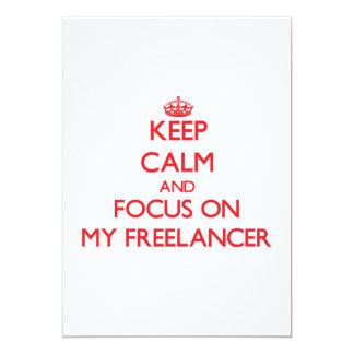 Mantenha a calma e o foco em meu Freelancer Convite 12.7 X 17.78cm