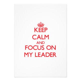 Mantenha a calma e o foco em meu líder