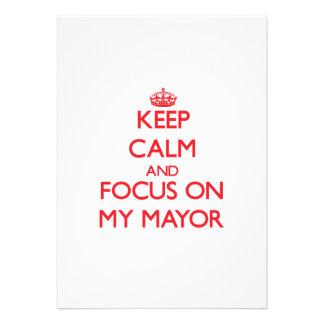 Mantenha a calma e o foco em meu Mayor