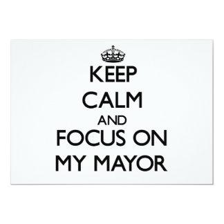 Mantenha a calma e o foco em meu Mayor Convite Personalizado