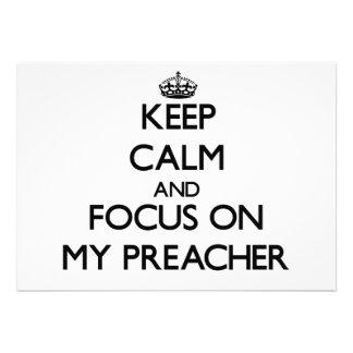 Mantenha a calma e o foco em meu pregador