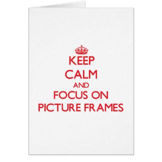 Mantenha a calma e o foco em molduras para retrato cartão comemorativo