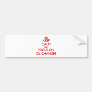 Mantenha a calma e o foco em mudanças de óleo adesivos