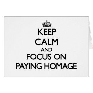 Mantenha a calma e o foco em pagar a homenagem cartoes