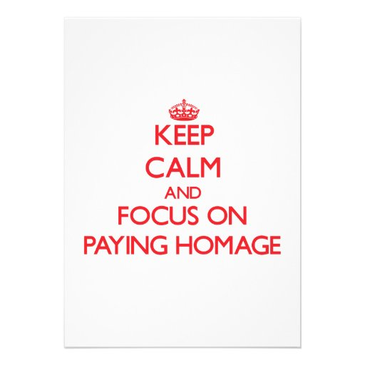 Mantenha a calma e o foco em pagar a homenagem convites personalizados