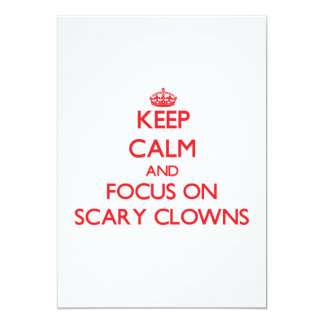Mantenha a calma e o foco em palhaços assustadores convite 12.7 x 17.78cm