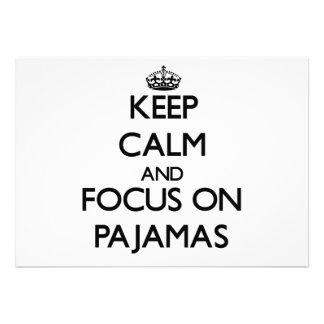 Mantenha a calma e o foco em pijamas