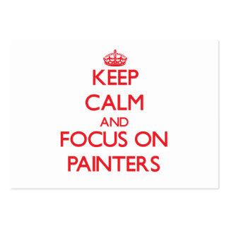Mantenha a calma e o foco em pintores