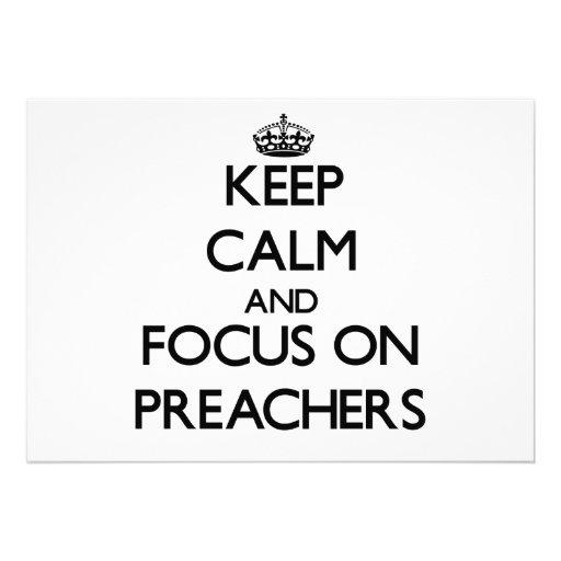 Mantenha a calma e o foco em pregadores convite