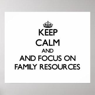 Mantenha a calma e o foco em recursos da família posters