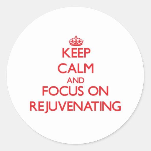 Mantenha a calma e o foco em Rejuvenating Adesivo Em Formato Redondo