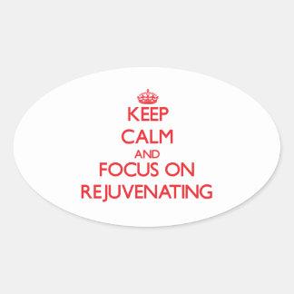 Mantenha a calma e o foco em Rejuvenating Adesivos Ovais