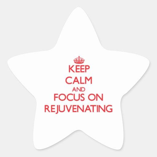 Mantenha a calma e o foco em Rejuvenating Adesivo Em Forma De Estrela