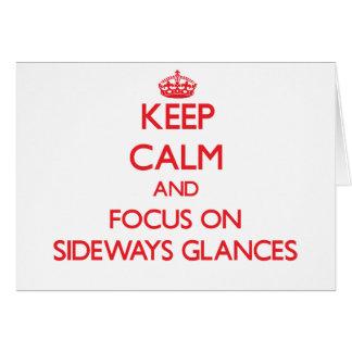 Mantenha a calma e o foco em relances laterais