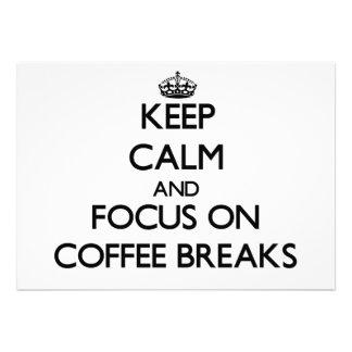 Mantenha a calma e o foco em rupturas de café