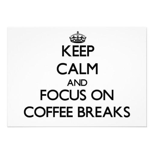 Mantenha a calma e o foco em rupturas de café convite personalizado