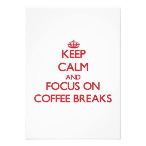 Mantenha a calma e o foco em rupturas de café convites personalizado