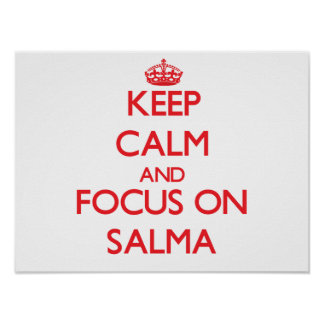 Mantenha a calma e o foco em Salma