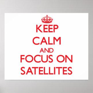 Mantenha a calma e o foco em satélites