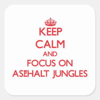 Mantenha a calma e o foco em selvas do asfalto adesivo