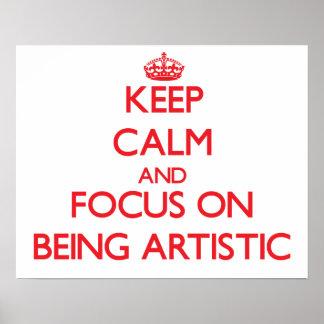 Mantenha a calma e o foco em SER ARTÍSTICO