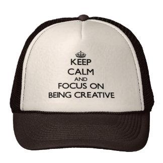 Mantenha a calma e o foco em ser criativo bones