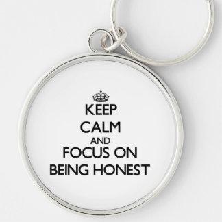 Mantenha a calma e o foco em ser honesto