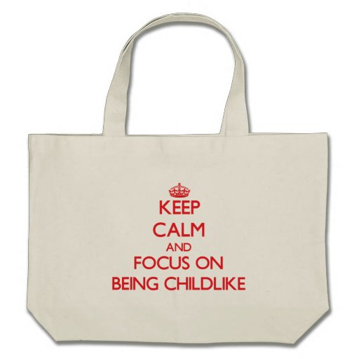 Mantenha a calma e o foco em ser infantil bolsas de lona