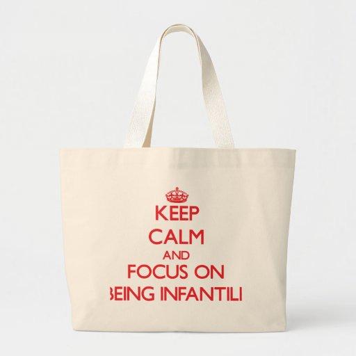Mantenha a calma e o foco em ser infantil bolsa para compras