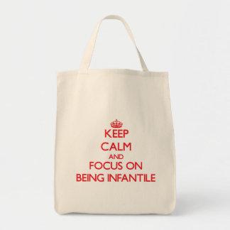 Mantenha a calma e o foco em ser infantil sacola tote de mercado