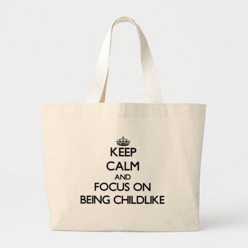 Mantenha a calma e o foco em ser infantil bolsas