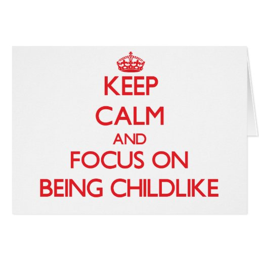 Mantenha a calma e o foco em ser infantil cartoes